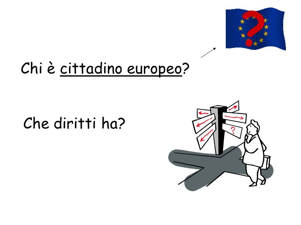 Chi è cittadino europeo? Che diritti ha? ?