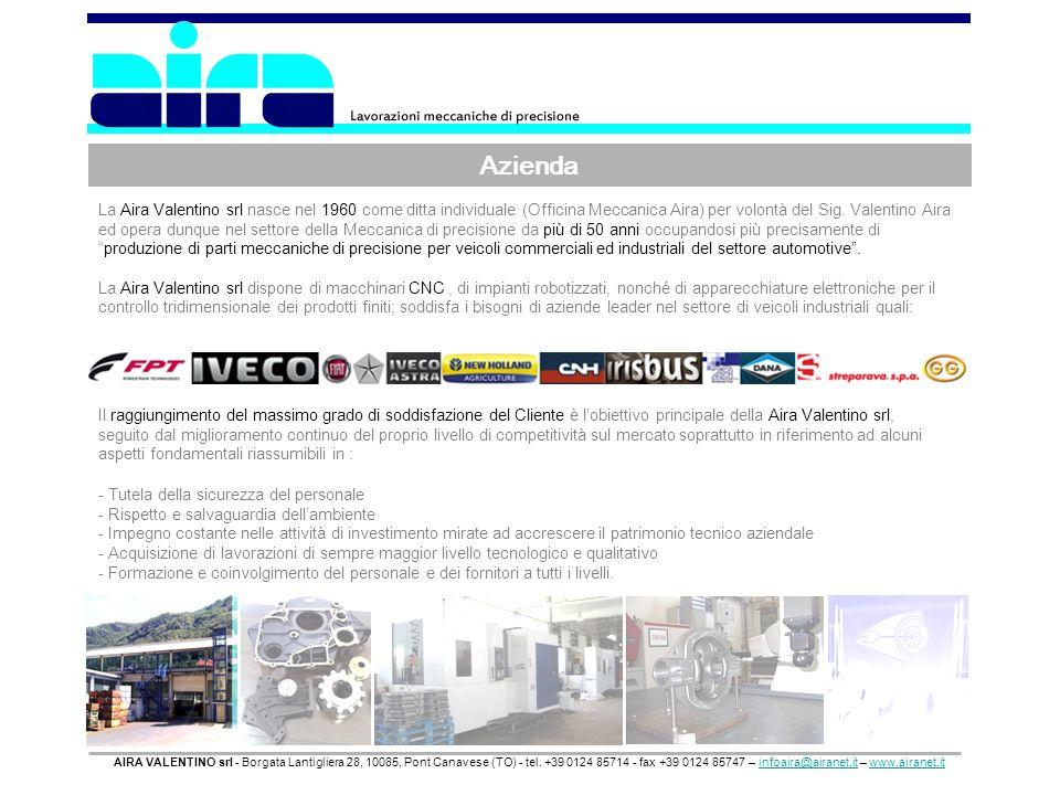 Azienda AIRA VALENTINO srl - Borgata Lantigliera 28, 10085, Pont Canavese (TO) - tel. +39 0124 85714 - fax +39 0124 85747 – infoaira@airanet.it – www.