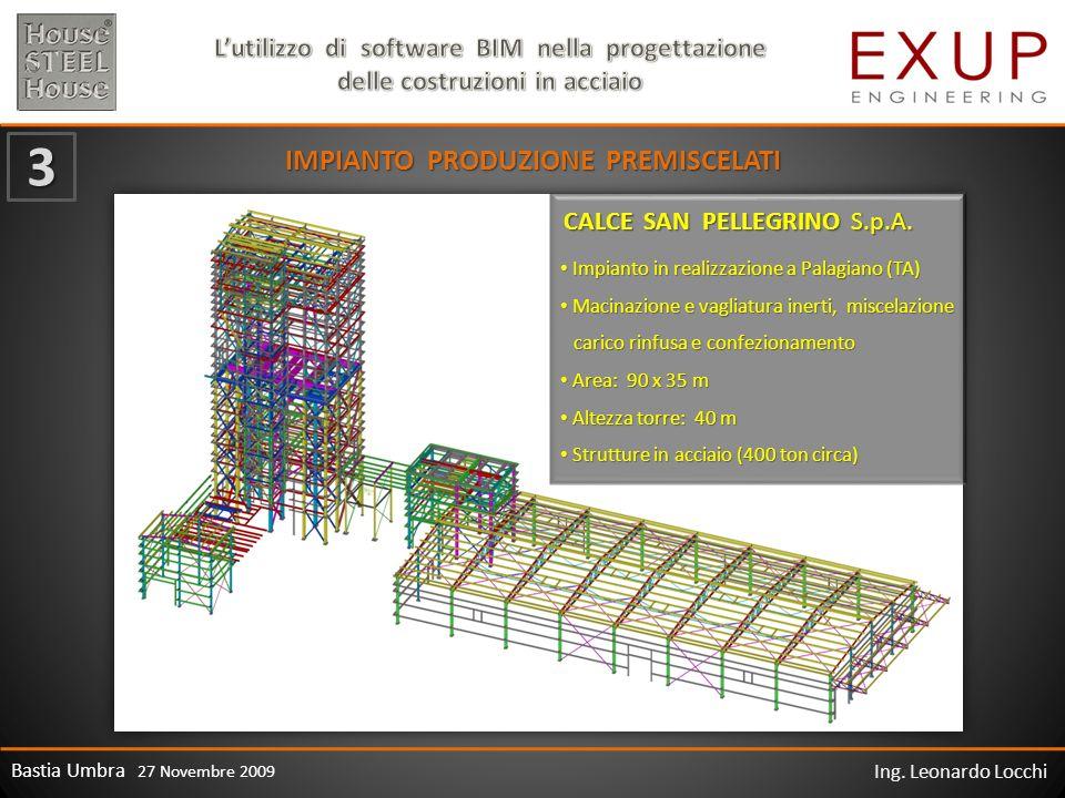 Bastia Umbra 27 Novembre 2009 Ing. Leonardo Locchi IMPIANTO PRODUZIONE PREMISCELATI CALCE SAN PELLEGRINO S.p.A. 3 Impianto in realizzazione a Palagian