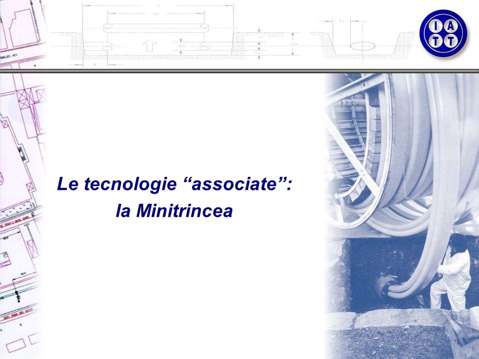Le tecnologie associate: la Minitrincea