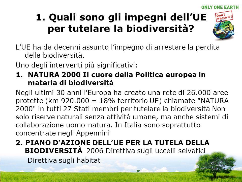 1.Quali sono gli impegni dellUE per tutelare la biodiversità.