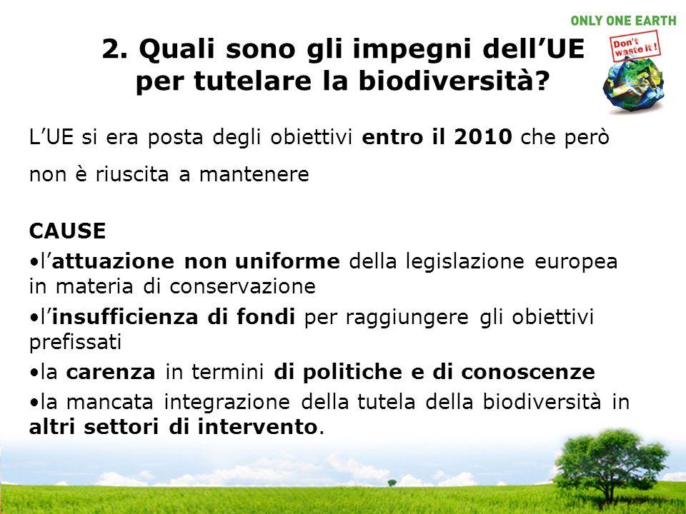 2. Quali sono gli impegni dellUE per tutelare la biodiversità.