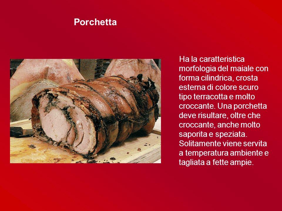 Ha la caratteristica morfologia del maiale con forma cilindrica, crosta esterna di colore scuro tipo terracotta e molto croccante. Una porchetta deve