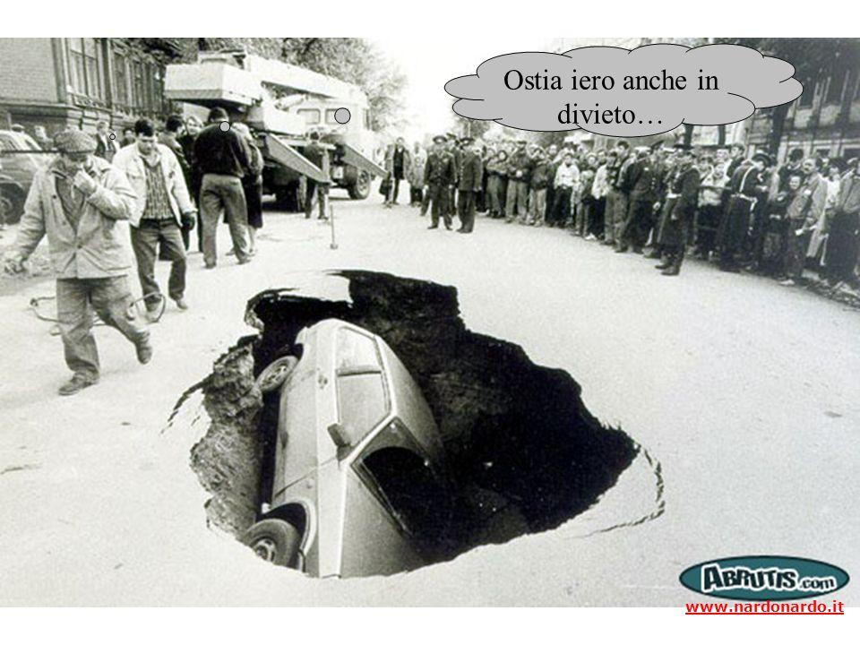 Ostia iero anche in divieto… www.nardonardo.it