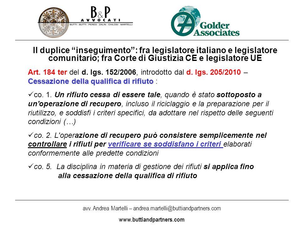 avv. Andrea Martelli – andrea.martelli@buttiandpartners.com www.buttiandpartners.com Il duplice inseguimento: fra legislatore italiano e legislatore c