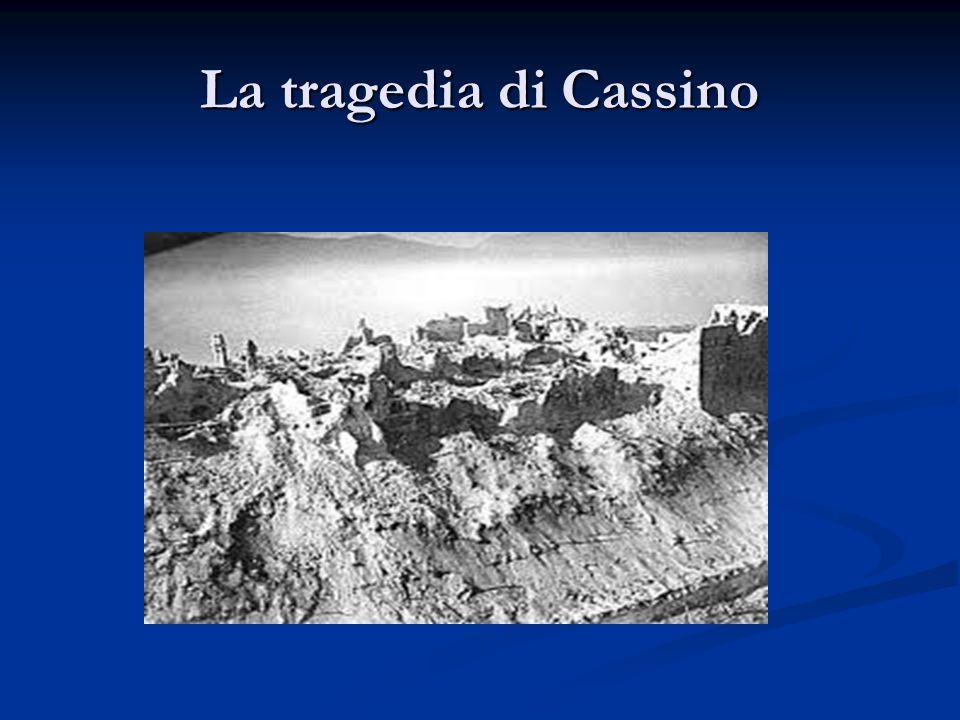 La tragedia di Cassino
