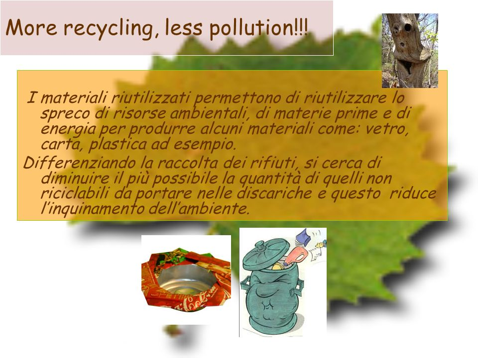 What can we recycle? Paper Plastics Glass Metals Biodegradable waste