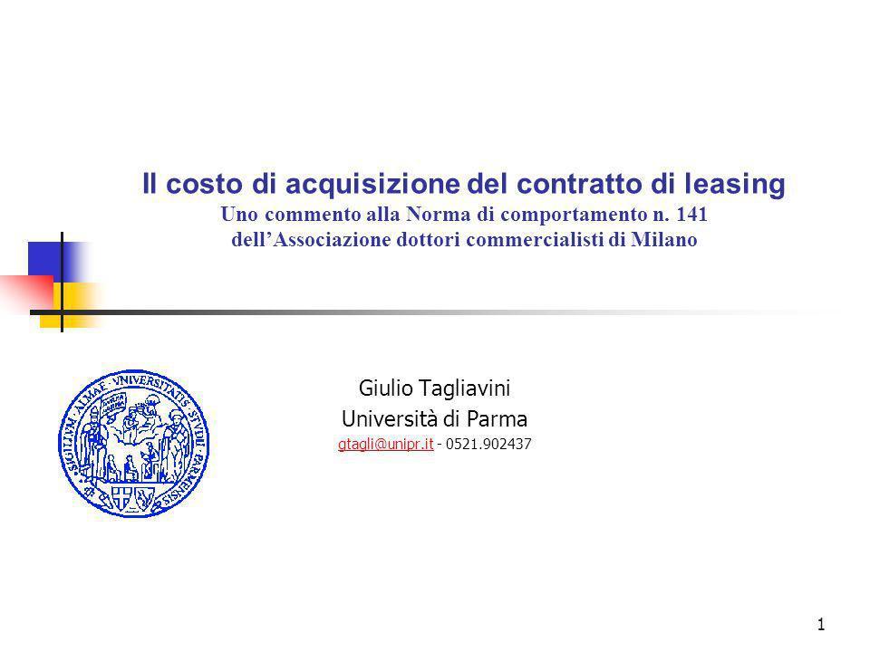 1 Il costo di acquisizione del contratto di leasing Uno commento alla Norma di comportamento n.