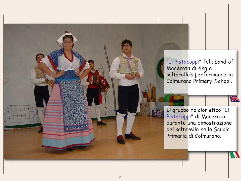 23 Li Pistacoppi folk band of Macerata during a saltarellos performance in Colmurano Primary School. Il gruppo folcloristico Li Pistacoppi di Macerata