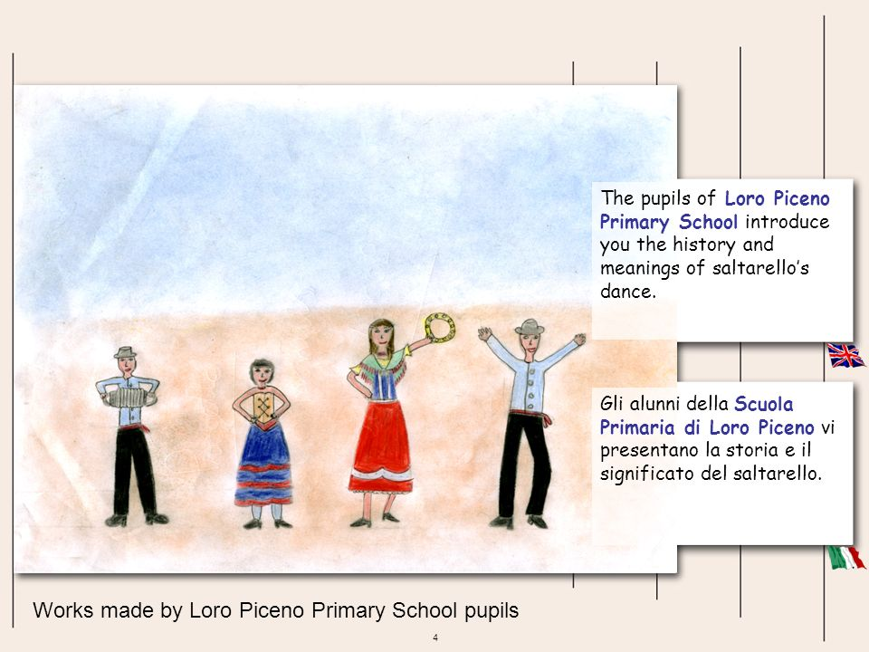 5 Works made by Loro Piceno Primary School pupils The Y5 and Y6 pupils make a research about the folk traditions of the Marche region.