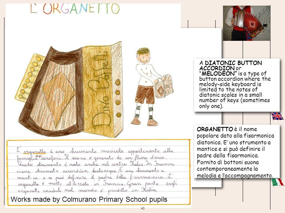 ORGANETTO è il nome popolare dato alla fisarmonica diatonica. E uno strumento a mantice e si può definire il padre della fisarmonica. Fornito di botto