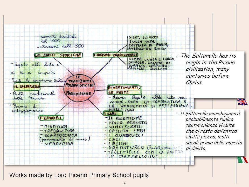 17 Works made by Loro Piceno Primary School pupils Gli stornelli venivano cantati in dialetto.