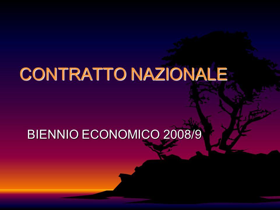 CONTRATTO NAZIONALE BIENNIO ECONOMICO 2008/9