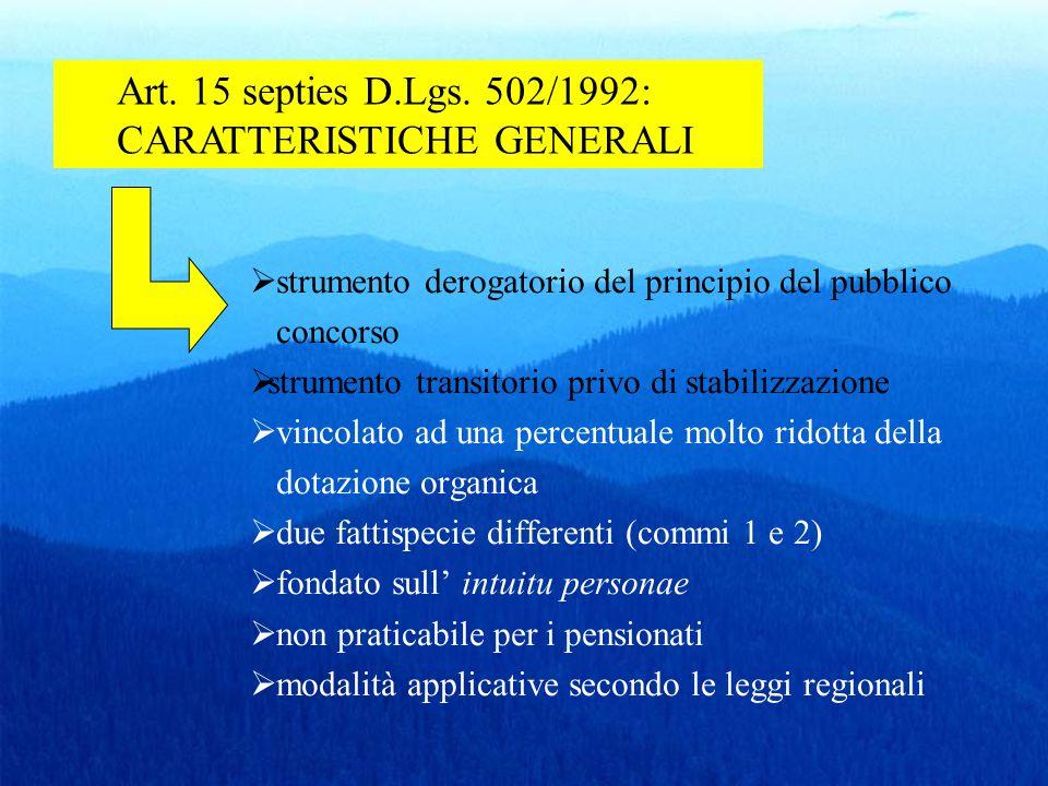 strumento derogatorio del principio del pubblico concorso strumento transitorio privo di stabilizzazione vincolato ad una percentuale molto ridotta de