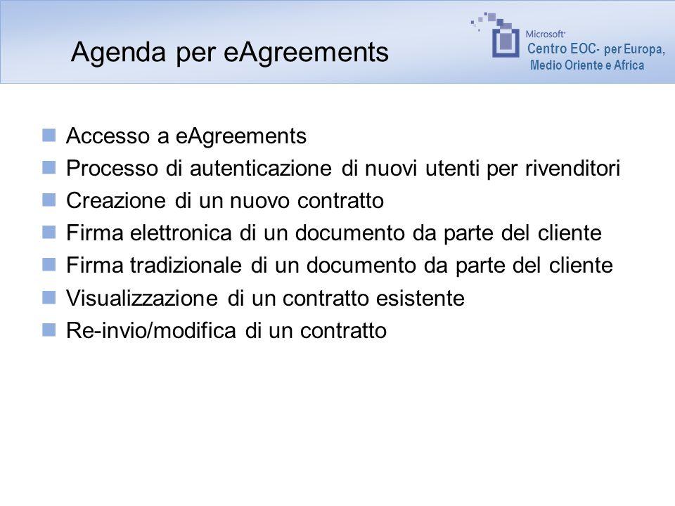 Centro EOC - per Europa, Medio Oriente e Africa Agenda per eAgreements Accesso a eAgreements Processo di autenticazione di nuovi utenti per rivenditor