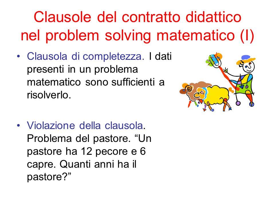 Clausole del contratto didattico nel problem solving matematico (I) Clausola di completezza. I dati presenti in un problema matematico sono sufficient