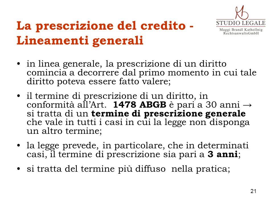 La prescrizione del credito - Lineamenti generali in linea generale, la prescrizione di un diritto comincia a decorrere dal primo momento in cui tale