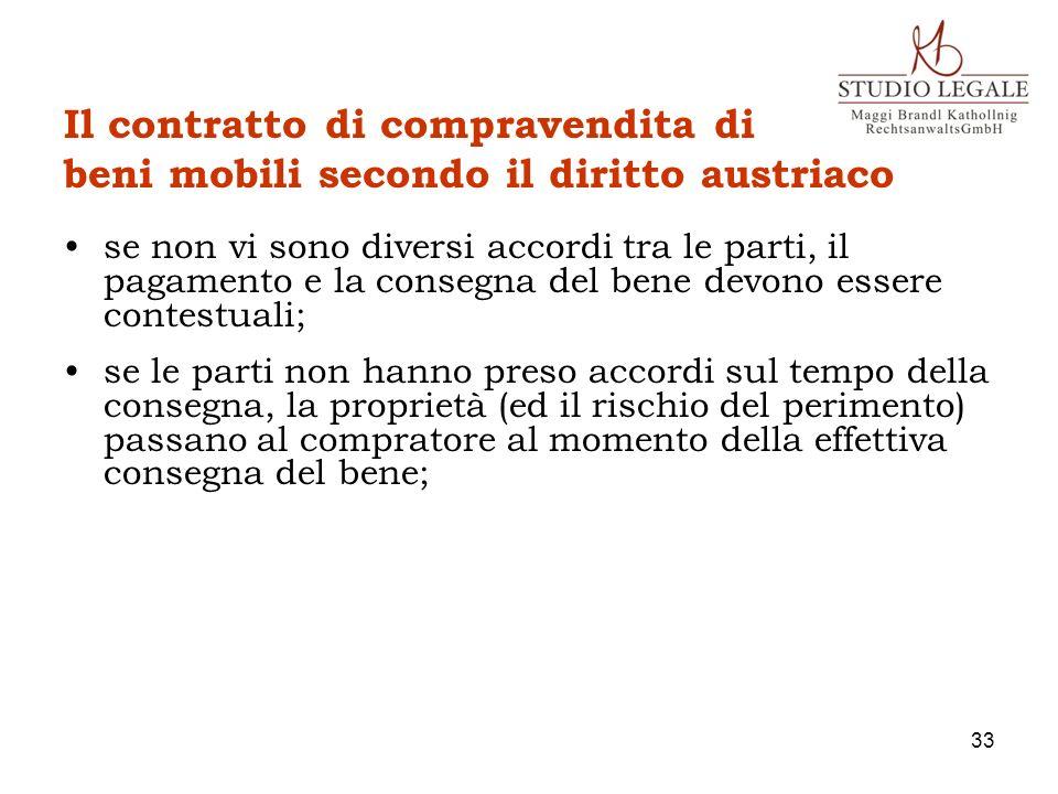Il contratto di compravendita di beni mobili secondo il diritto austriaco se non vi sono diversi accordi tra le parti, il pagamento e la consegna del