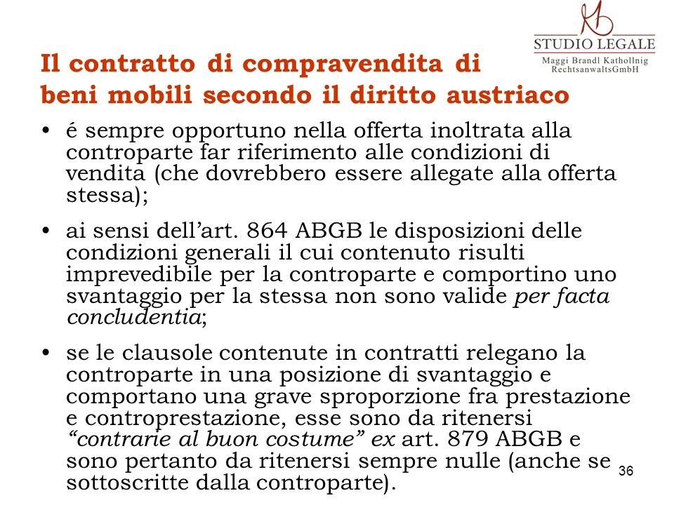 Il contratto di compravendita di beni mobili secondo il diritto austriaco é sempre opportuno nella offerta inoltrata alla controparte far riferimento