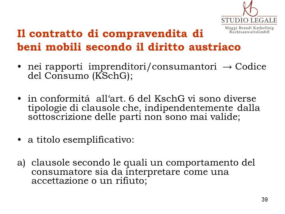 Il contratto di compravendita di beni mobili secondo il diritto austriaco nei rapporti imprenditori/consumantori Codice del Consumo (KSchG); in confor