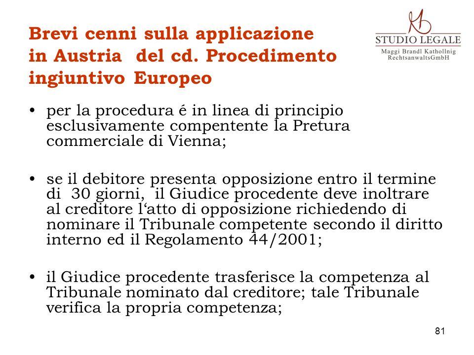 Brevi cenni sulla applicazione in Austria del cd. Procedimento ingiuntivo Europeo per la procedura é in linea di principio esclusivamente compentente