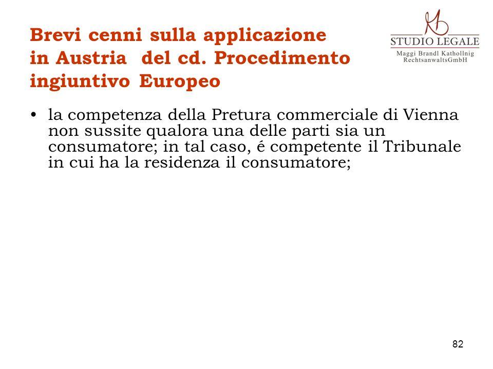 Brevi cenni sulla applicazione in Austria del cd. Procedimento ingiuntivo Europeo la competenza della Pretura commerciale di Vienna non sussite qualor