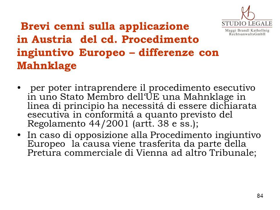 Brevi cenni sulla applicazione in Austria del cd. Procedimento ingiuntivo Europeo – differenze con Mahnklage per poter intraprendere il procedimento e