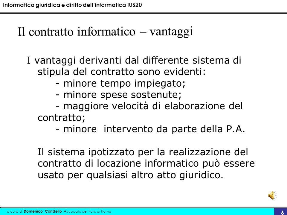 Informatica giuridica e diritto dellinformatica IUS20 a cura di Domenico Condello Avvocato del Foro di Roma 37 Codice dellamministrazione digitale 1-bis.