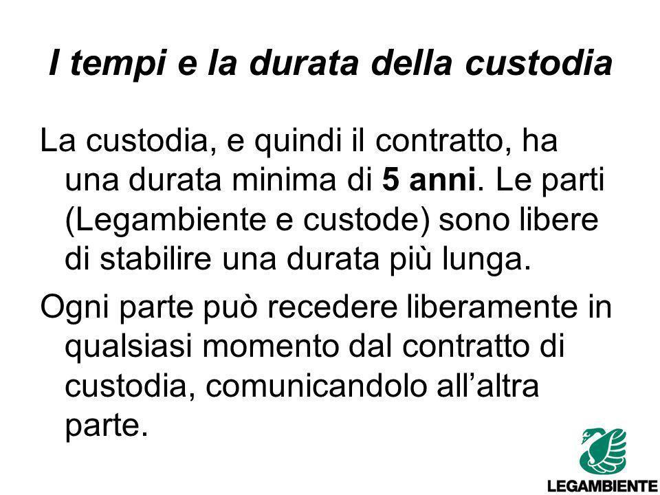 I tempi e la durata della custodia La custodia, e quindi il contratto, ha una durata minima di 5 anni.