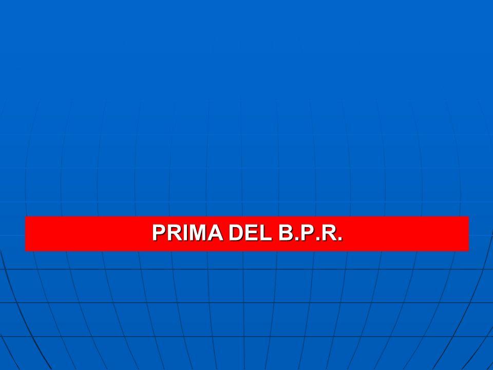 PRIMA DEL B.P.R.