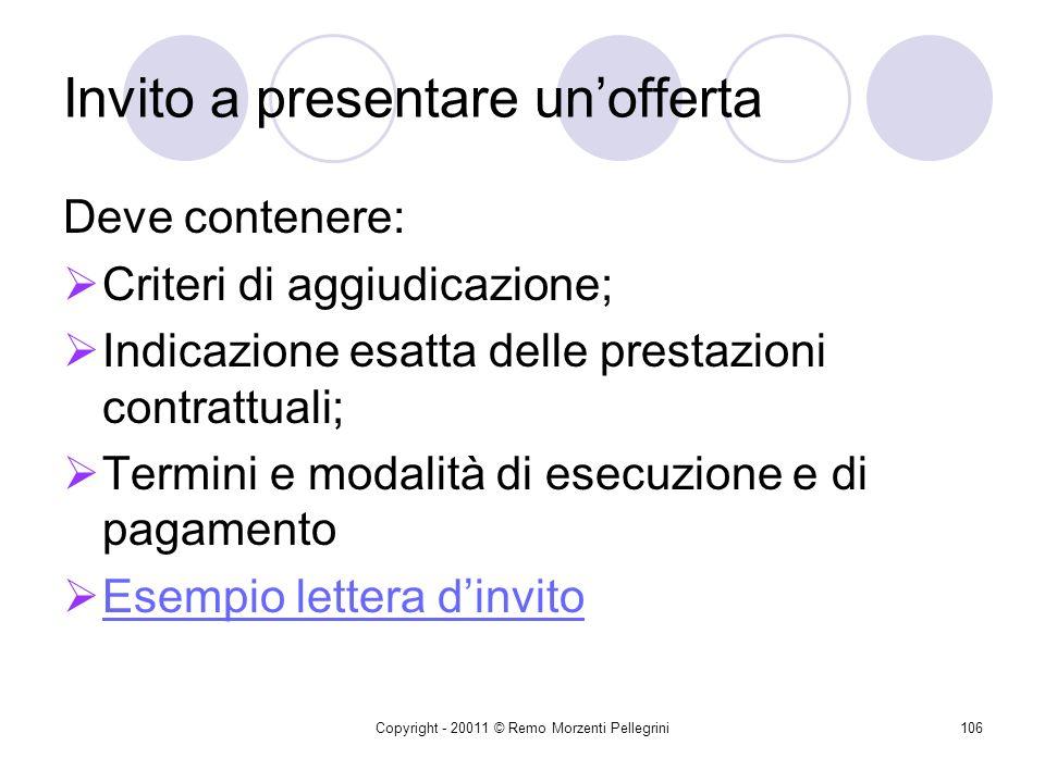 Copyright - 20011 © Remo Morzenti Pellegrini105 Lart. 34 presuppone la CONOSCENZA, DA PARTE DEL DEL D.S. E, D.S.G.A., DI SVARIATE DISPOSIZIONI LEGISLA