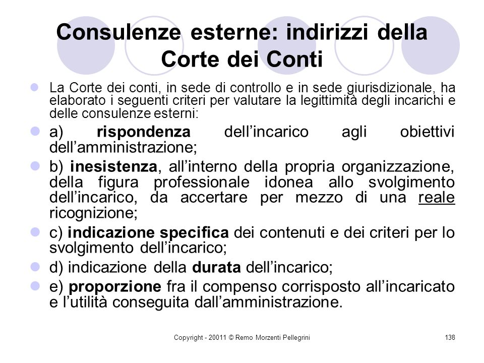 Copyright - 20011 © Remo Morzenti Pellegrini137 Consulenze esterne: indirizzi della Corte dei Conti SEZIONI RIUNITE IN SEDE DI CONTROLLO Adunanza del