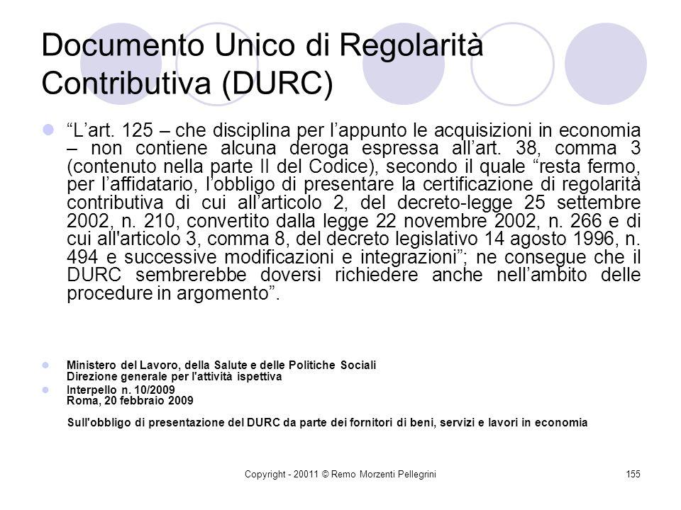 Copyright - 20011 © Remo Morzenti Pellegrini154 Rapporti di collaborazione coordinata e continuativa Diversa tipologia sono poi i rapporti di collabor