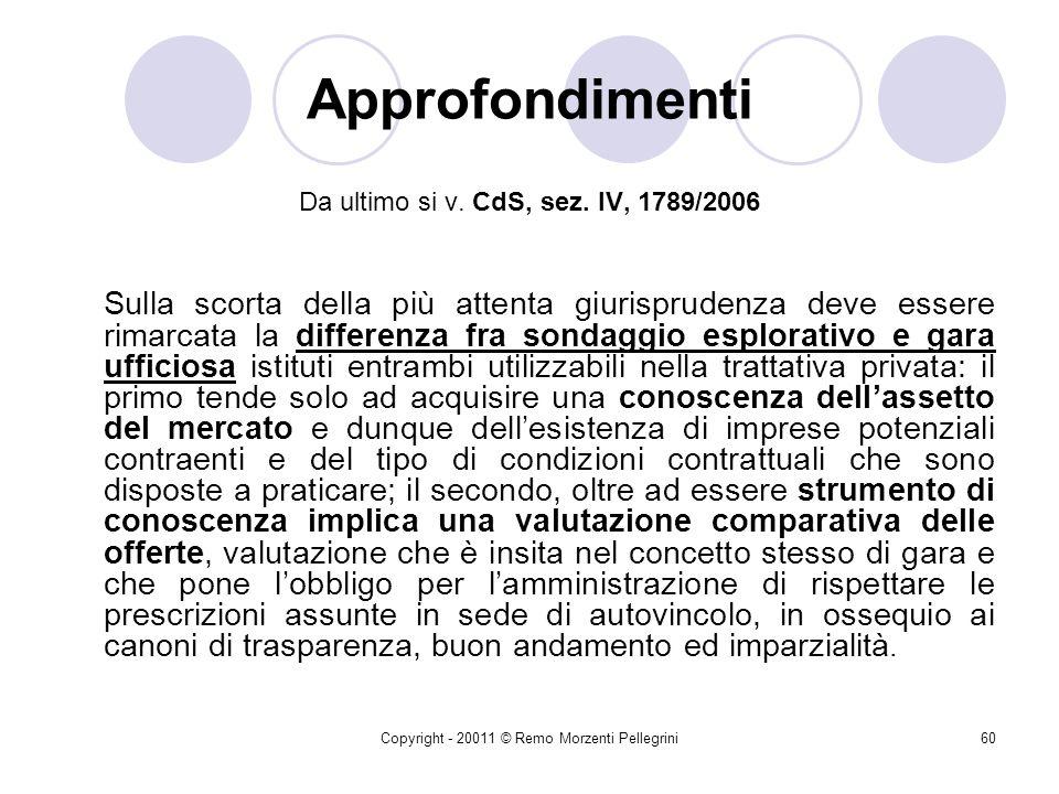 Copyright - 20011 © Remo Morzenti Pellegrini59 Approfondimenti