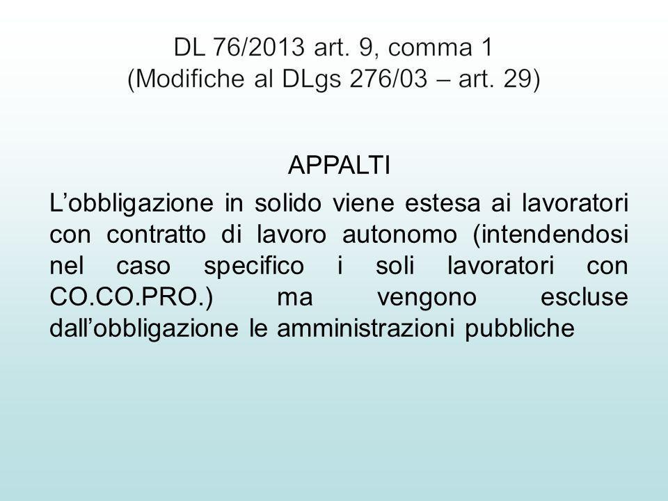 APPALTI Lobbligazione in solido viene estesa ai lavoratori con contratto di lavoro autonomo (intendendosi nel caso specifico i soli lavoratori con CO.
