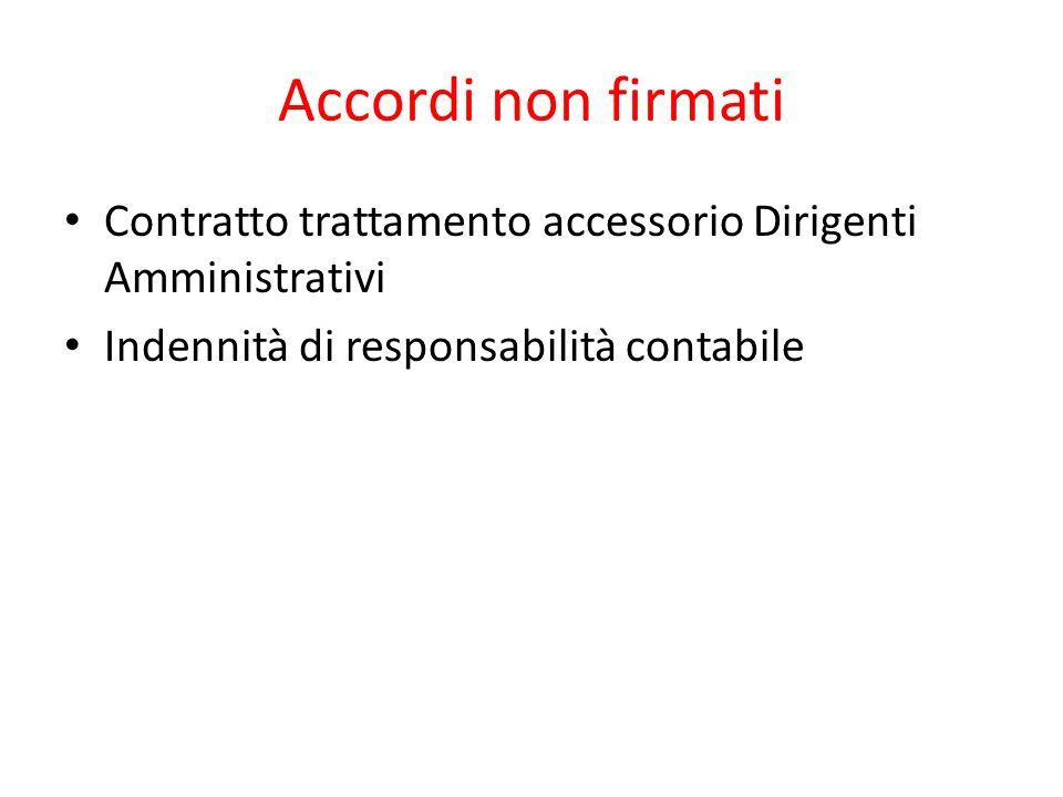 Accordi non firmati Contratto trattamento accessorio Dirigenti Amministrativi Indennità di responsabilità contabile