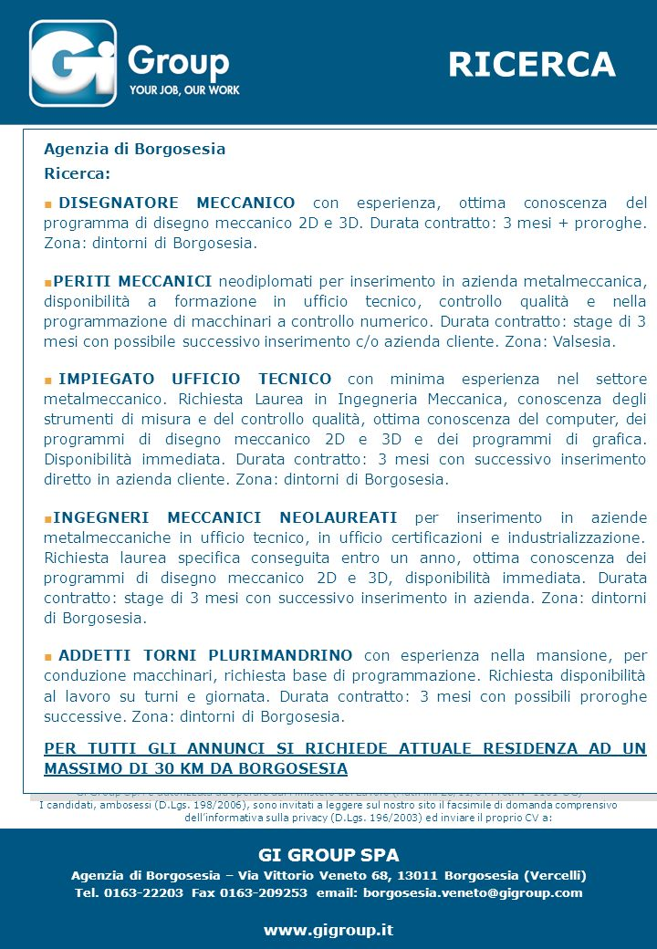 RICERCA Gi Group SpA è autorizzata ad operare dal Ministero del Lavoro (Aut.Min.
