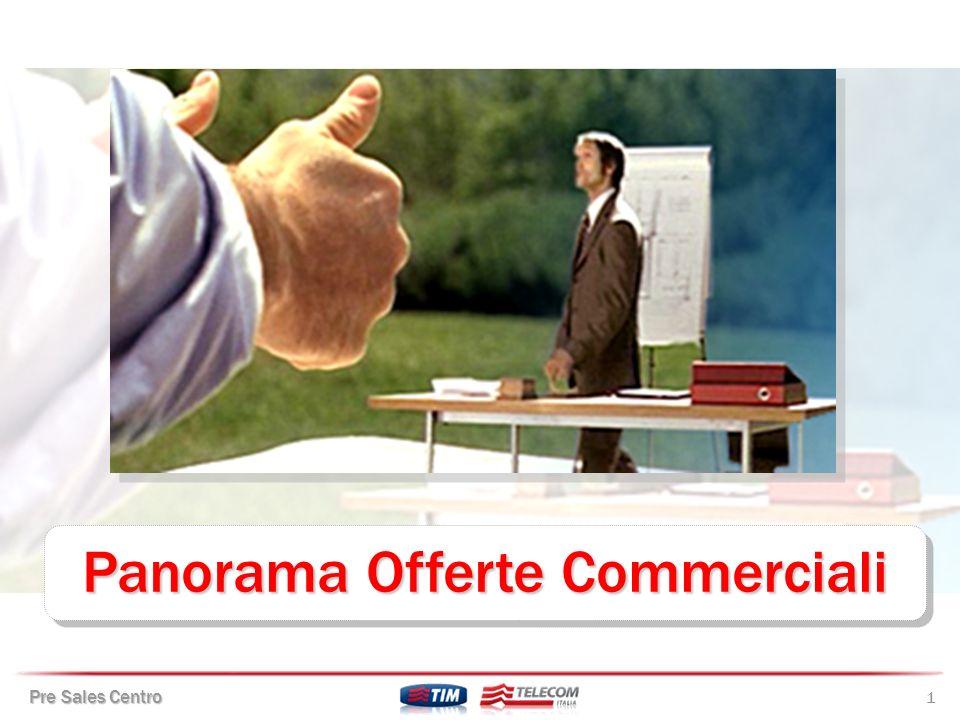Pre Sales Centro 22 Offerta a Consumo TIM Affare Fatto Offerta a Consumo TIM Affare Fatto