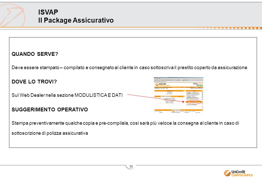 10 ISVAP Il Package Assicurativo QUANDO SERVE.