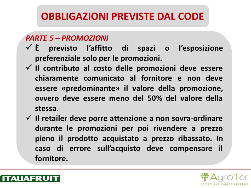 PARTE 5 – PROMOZIONI È previsto laffitto di spazi o lesposizione preferenziale solo per le promozioni. Il contributo al costo delle promozioni deve es