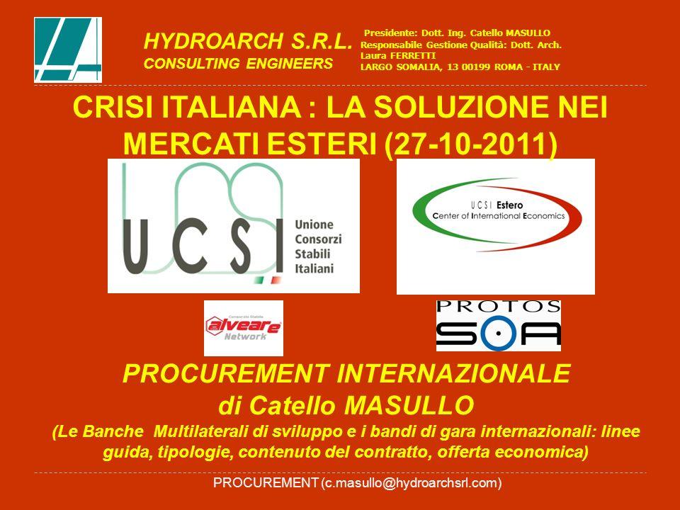 PROCUREMENT (c.masullo@hydroarchsrl.com) PROCUREMENT INTERNAZIONALE di Catello MASULLO (Le Banche Multilaterali di sviluppo e i bandi di gara internaz