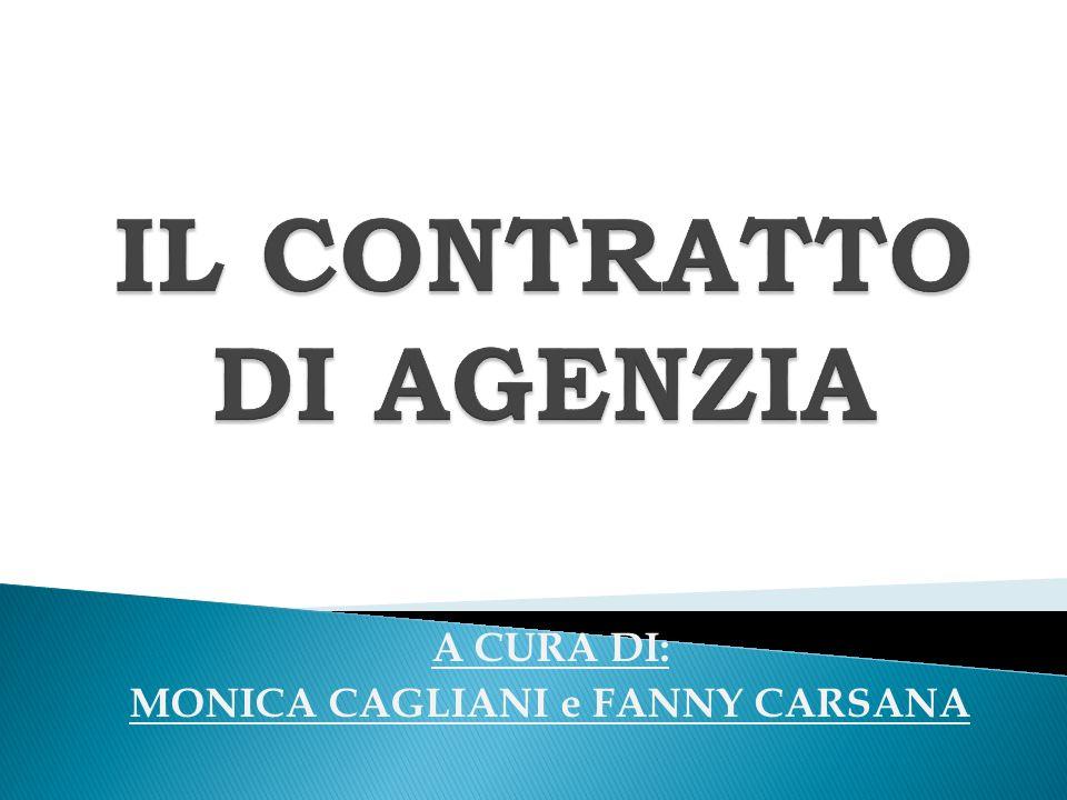 A CURA DI: MONICA CAGLIANI e FANNY CARSANA