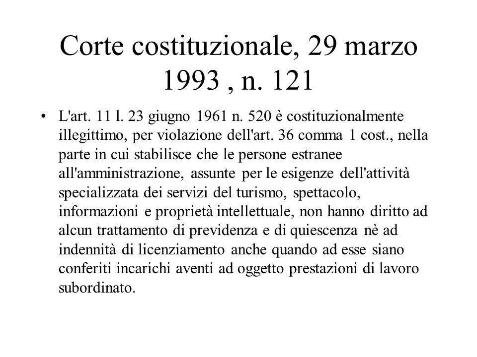 PARITA DI TRATTAMENTO PARITA DI TRATTAMENTO: C.cost.