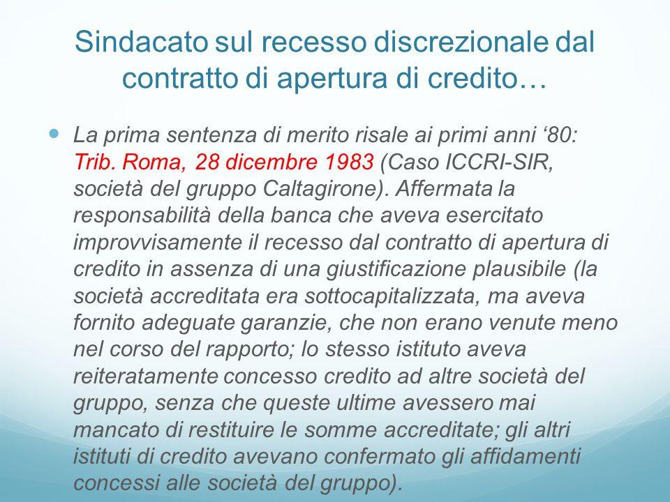 Sindacato sul recesso discrezionale dal contratto di apertura di credito… La prima sentenza di merito risale ai primi anni 80: Trib. Roma, 28 dicembre