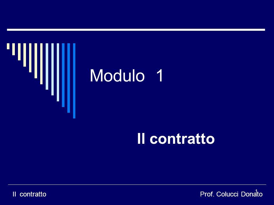 Modulo 1 Il contratto Prof. Colucci Donato 1