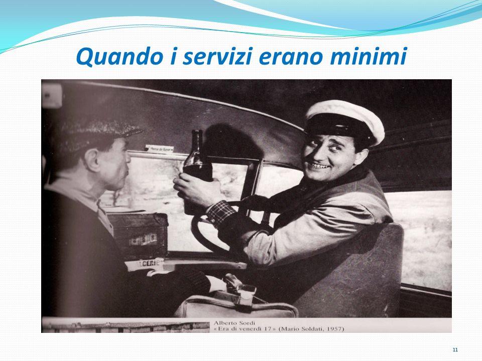 Quando i servizi erano minimi 11