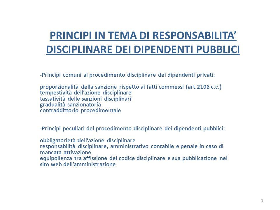 PRINCIPI IN TEMA DI RESPONSABILITA DISCIPLINARE DEI DIPENDENTI PUBBLICI -Principi comuni al procedimento disciplinare dei dipendenti privati: proporzi