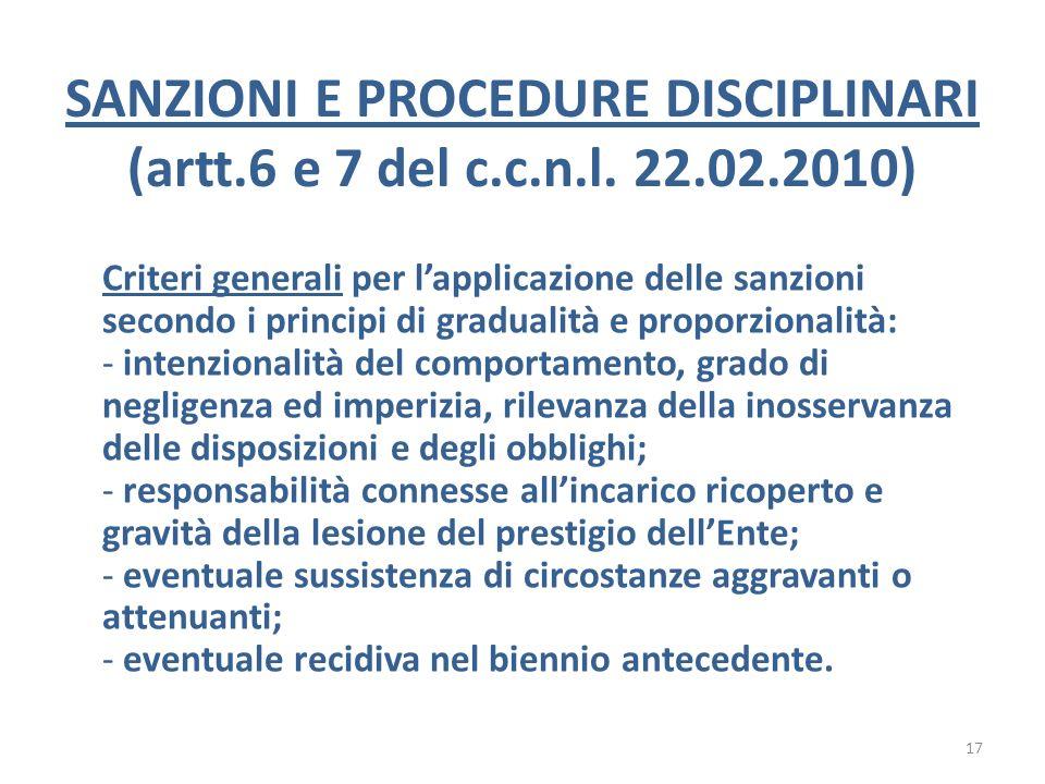 SANZIONI E PROCEDURE DISCIPLINARI (artt.6 e 7 del c.c.n.l. 22.02.2010) Criteri generali per lapplicazione delle sanzioni secondo i principi di gradual