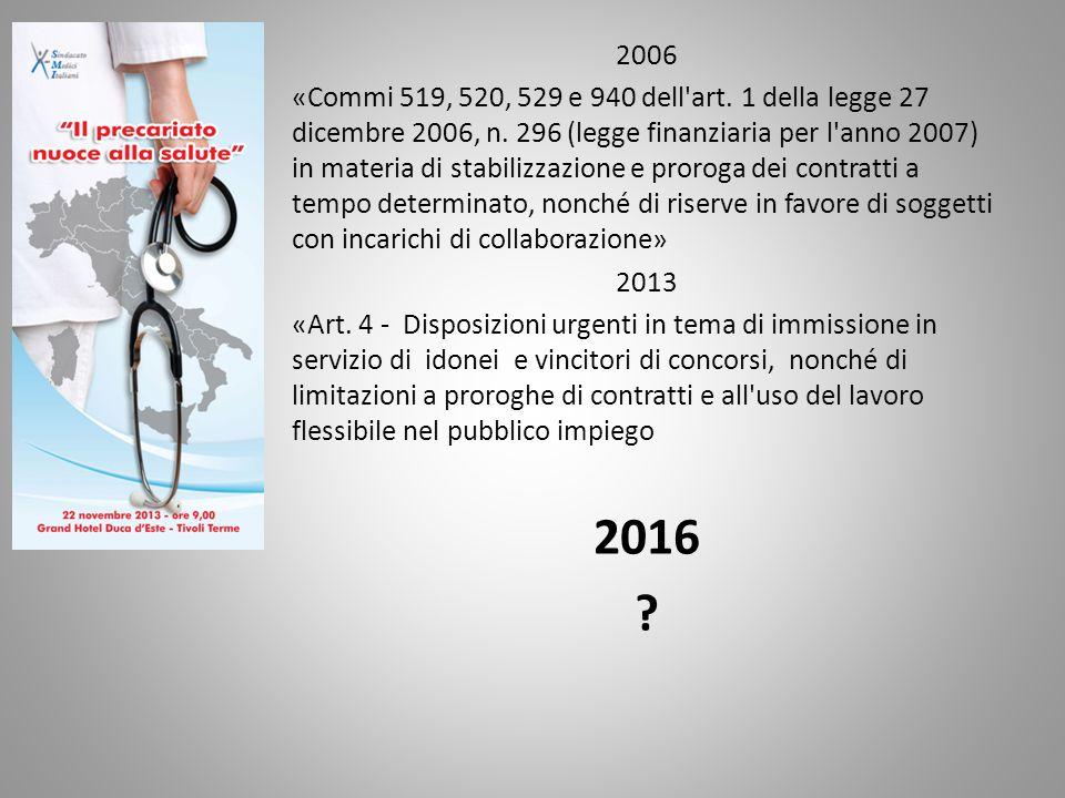 2006 «Commi 519, 520, 529 e 940 dell art. 1 della legge 27 dicembre 2006, n.