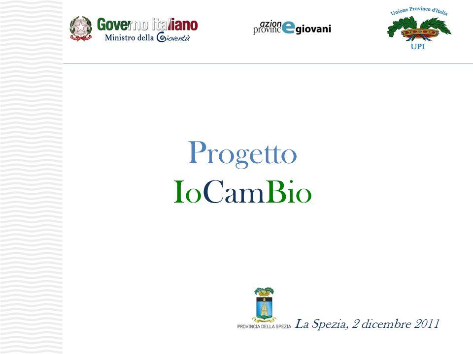 La Spezia, 2 dicembre 2011 Progetto IoCamBio